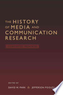 The History of Media and Communication Research