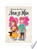 Historias de Chicos con Ana y Mia