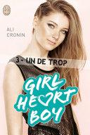 Girl Heart Boy (Tome 3) - Un de trop