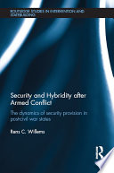 Security and Hybridity after Armed Conflict