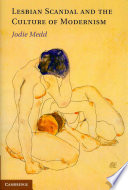 Lesbian Scandal and the Culture of Modernism