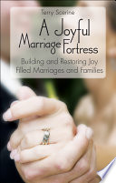 A Joyful Marriage Fortress Institution Of Marriage And Family Since Antiquity