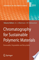 Chromatography for Sustainable Polymeric Materials