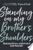 Standing on My Brother s Shoulders