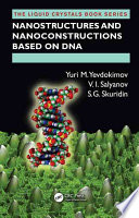 Nanostructures and Nanoconstructions based on DNA