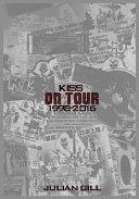 Kiss on Tour  1998 2016