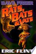 Rats  Bats   Vats