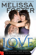 Stroke of Love (The Remingtons #2) Love in Bloom Contemporary Romance