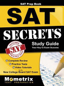 SAT Prep Book  SAT Secrets Study Guide  Complete Review  Practice Tests  Video Tutorials for the New College Board SAT Exam