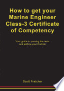How To Get Your Marine Engineer S Class 3 Certificate Of Competency