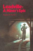 Leadville A Miner S Epic