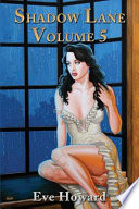 Shadow Lane Volume 5