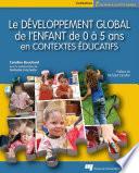 Le D  veloppement Global de L Enfant de 0    5 Ans en Contextes   ducatifs