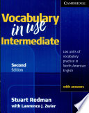 Vocabulary In Use Intermediate Student's Book With Answers : for students of north american english at...