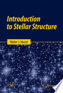 Introduction To Stellar Structure book