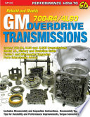 GM Automatic Overdrive Transmission Builder s and Swapper s Guide