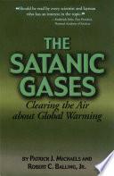 Ebook The Satanic Gases Epub Patrick J. Michaels,Robert C. Balling Apps Read Mobile