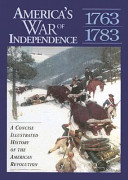 America's War of Independence, 1763-1783