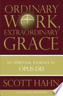 Ordinary Work  Extraordinary Grace