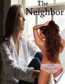 The Neighbor  Part One   Two  Lesbian Romance
