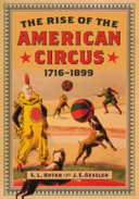 download ebook the rise of the american circus, 1716Ð1899 pdf epub