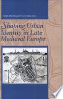 Aparition D'une Identité Urbaine Dans L'Europe Du Bas Moyen Âge