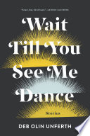 Wait Till You See Me Dance Book PDF