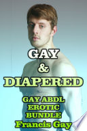 Gay   Diapered   Gay   Diapered   Three Steamy Gay ABDL stories