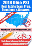 2018 Ohio PSI Real Estate Exam Prep Questions  Answers   Explanations  Study Guide to Passing the Salesperson Real Estate License Exam Effortlessly