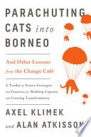Parachuting Cats into Borneo