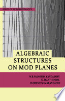 Algebraic Structures on MOD Planes