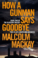 How a Gunman Says Goodbye Year Awardhow Does A Gunman Retire? Frank Macleod