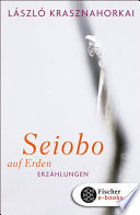 Seiobo auf Erden