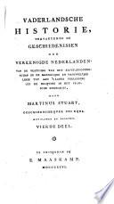 Vaderlandsche historie, vervattende de geschiedenissen der Vereenigde Nederlanden