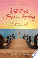 Reflections Of Hope And Healing