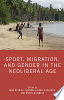 Sport Migration And Gender In The Neoliberal Age