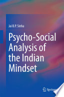 Psycho Social Analysis of the Indian Mindset