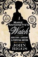Marie Antoinette's Watch}