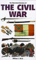 The Illustrated Directory of Uniforms, Weapons, and Equipment of the Civil War