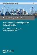 Neue Impulse in der regionalen Industriepolitik