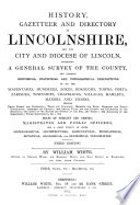 History  Gazetteer and Directory of Lincolnshire  and the City and Diocese of Lincoln