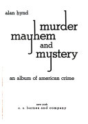 Murder, Mayhem, and Mystery