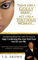 Think Like A Godly Man Act Like A Virtuous Woman