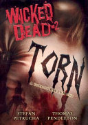 Wicked Dead: Torn