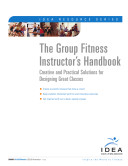 The Group Fitness Instructor's Handbook