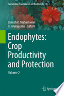 Endophytes Crop Productivity And Protection book