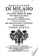 Descrizione di Milano ornata con molti disegni in rame  etc