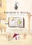 Ruskin's Rose