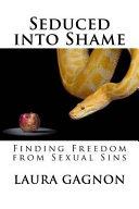 Seduced Into Shame