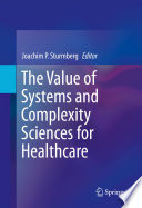 The Value of Systems and Complexity Sciences for Healthcare